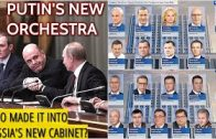 Putin's New Team! Who Is Who In The New Russian Government?